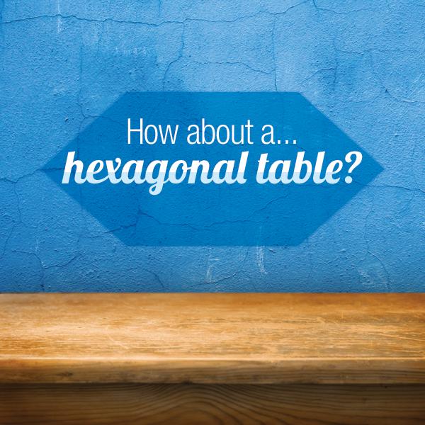 make a trendy hexagonal table